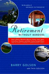 Retirement Without Borders by Barry Golson