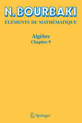 Algèbre: Chapitre 9 (Elements De Mathematique) (French Edition)