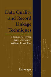 Data Quality and Record Linkage Techniques by Thomas N. Herzog