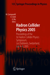 Hadron Collider Physics 2005 by Mario Campanelli