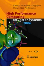 High Performance Computing on Vector Systems 2006 by Thomas Bönisch