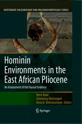 Hominin Environments in the East African Pliocene by René Bobe