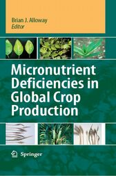 Micronutrient Deficiencies in Global Crop Production by Brian J. Alloway