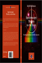 Spectroscopy: The Key to the Stars by Keith Robinson
