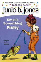 Junie B. Jones Smells Something Fishy (Junie B. Jones)