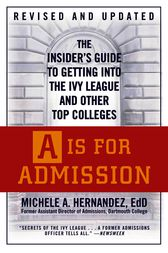 A Is for Admission by Michele A. Hernández