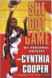 She Got Game by Cynthia Cooper