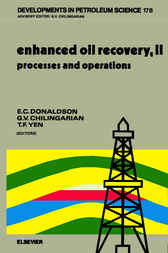 Enhanced Oil Recovery, II by E.C. Donaldson