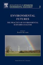 Environmental Futures by J. Alcamo
