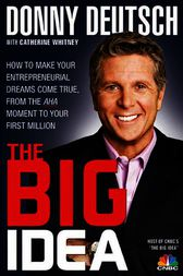 The Big Idea by Donny Deutsch
