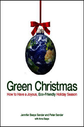 Green Christmas by Jennifer Basye Sander