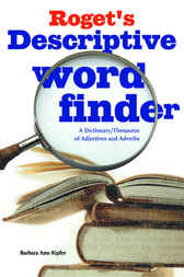 Roget's Descriptive Word Finder by Barbara Kipfer