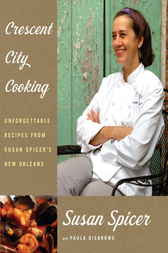 Crescent City Cooking by Susan Spicer