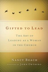 Gifted to Lead by Nancy Beach