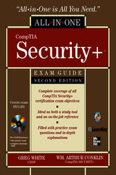 CompTIA Security+ All-in-One Exam Guide, Second Edition (Exam SY0-201) by Gregory White