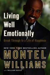 Living Well Emotionally by Montel Williams