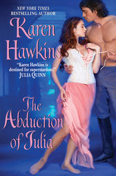 The Abduction Of Julia by Karen Hawkins