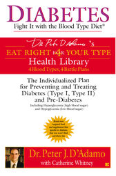 Diabetes: Fight It with the Blood Type Diet by Peter J. D'Adamo