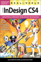 Real World Adobe InDesign CS4 by Olav Martin Kvern
