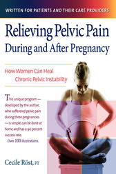 Relieving Pelvic Pain During and After Pregnancy (ebook ...