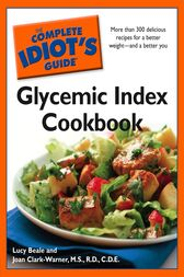 The Complete Idiot's Guide Glycemic Index Cookbook by MS Clark-Warner