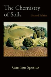 The Chemistry of Soils by Garrison Sposito