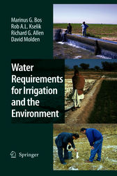 Water Requirements for Irrigation and the Environment by Marinus G. Bos