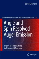 Angle and Spin Resolved Auger Emission by Bernd Lohmann