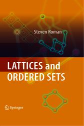 Lattices and Ordered Sets by Steven Roman