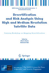 Desertification and Risk Analysis Using High and Medium Resolution Satellite Data by Alberto Marini