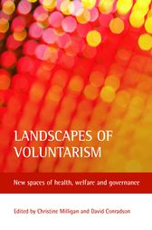 Landscapes of Voluntarism by Christine Milligan