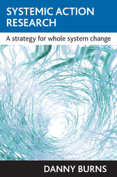 Systemic Action Research by Danny Burns