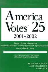 America Votes 2001-2002 by CQ Press