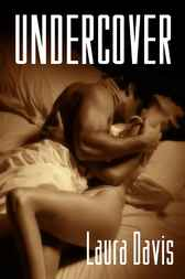 Undercover by Laura Davis