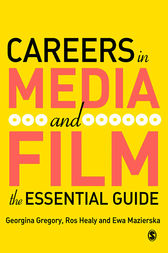 Careers in Media and Film by Georgina Gregory