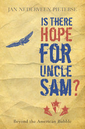 Is There Hope for Uncle Sam? by Jan Nederveen Pieterse
