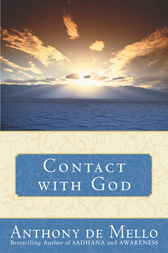 Contact with God by Anthony De Mello