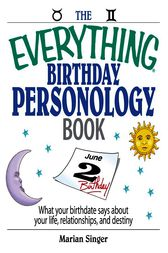 The Everything Birthday Personology Book by Marian Singer