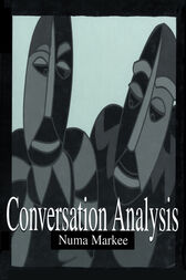 Conversation Analysis by Numa Markee