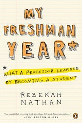 My Freshman Year by Rebekah Nathan