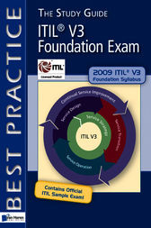 ITILV3 Foundation Exam: The Study Guide by Tieneke Verheijen