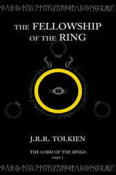 The Fellowship of the Rings by J. R. R. Tolkien