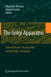 The Golgi Apparatus by Alexander Mironov