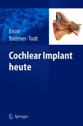 Cochlear Implant heute (German Edition) by Arne Ernst