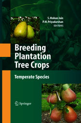 Breeding Plantation Tree Crops: Temperate Species by Shri Mohan Jain