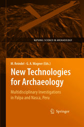 New Technologies for Archaeology by Markus Reindel