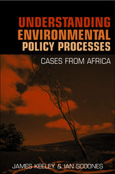 Understanding Environmental Policy Processes by James Keeley