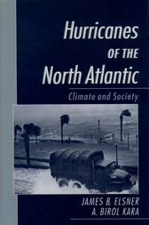 Hurricanes of the North Atlantic by James B. Elsner