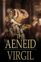 The Aeneid by Virgil;  John Dryden