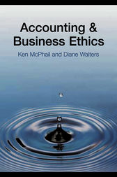 Accounting and Business Ethics by Ken McPhail